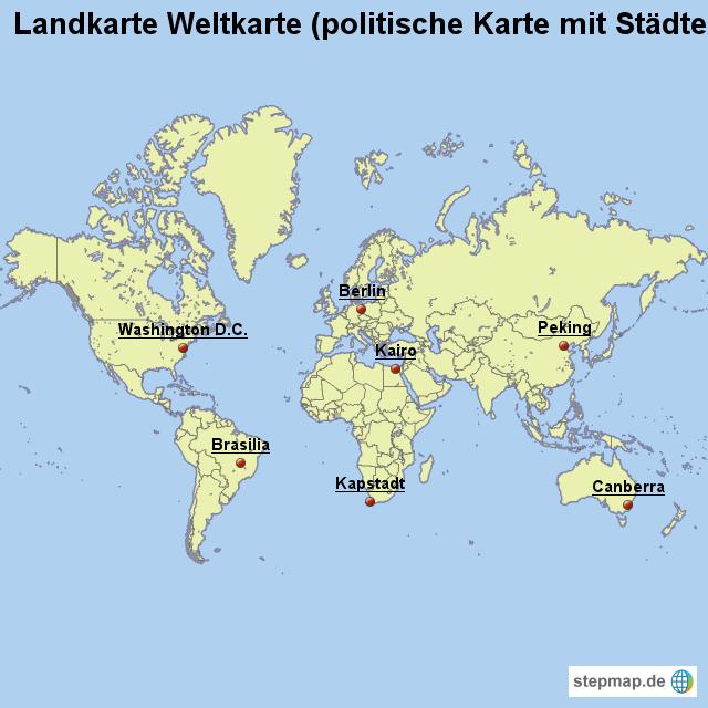 Landkarte Weltkarte politische Karte mit Städten von